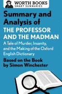 Pdf Summary and Analysis of The Professor and the Madman: A Tale of Murder, Insanity, and the Making of the Oxford English Dictionary