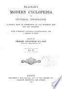 Blackie s Modern Cyclopedia of Universal Information