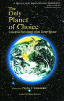 The Only Planet of Choice