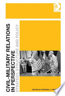 Civil Military Relations In Perspective