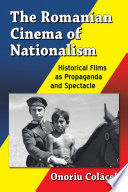 The Romanian Cinema of Nationalism