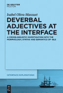 Deverbal Adjectives at the Interface