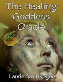 The Healing Goddess Oracle