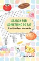 Search for Something to Eat
