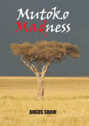 Mutoko Madness Pdf/ePub eBook