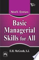 """""""Basic Managerial Skills for All"""" by E. H. McGrath, McGRATH E.H. S.J."""