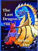 The Last Dragon's Egg
