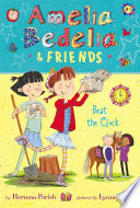 Amelia Bedelia   Friends  1  Amelia Bedelia   Friends Beat the Clock