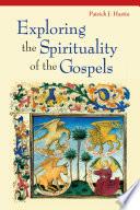 Exploring The Spirituality Of The Gospels Book PDF