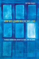 How We Learn where We Live