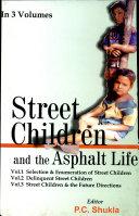 Street Children and the Asphalt Life  Delinquent street children