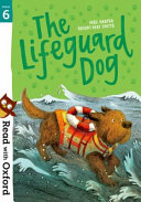 Read with Oxford  Stage 6  the Lifeguard Dog