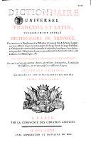Dictionnaire universel françois et latin vulgairement appelé Dictionnaire de Trévoux
