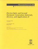 Electro-optic and Second Harmonic Generation Materials, Devices, and Applications II