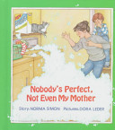 Pdf Nobody's Perfect, Not Even My Mother