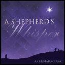 A Shepherd s Whisper