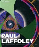 Paul Laffoley - Secret Universe