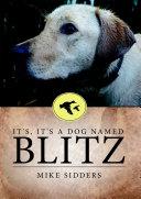 Pdf It's, It's A Dog Named Blitz