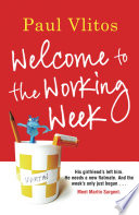 Welcome To The Working Week