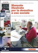 Manuale illustrato per la domotica sociale