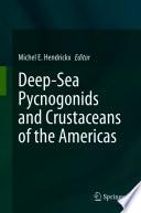 Deep Sea Pycnogonids and Crustaceans of the Americas
