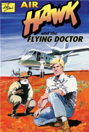 John Dixon  Air Hawk and the Flying Doctor