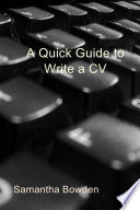 A Quick Guide To Write A Cv Book PDF