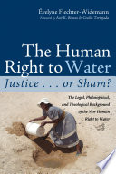 The Human Right to Water  Justice       or Sham
