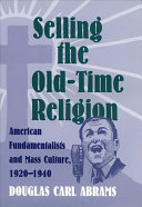 Selling the Old-time Religion