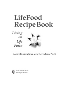 Lifefood recipe book living on life force annie padden jubb title page forumfinder Gallery