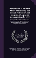 Departments of Veterans Affairs and Housing and Urban Development  and Independent Agencies Appropriations for 1995