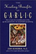 The Healing Benefits of Garlic