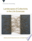 Landscapes of Collectivity in the Life Sciences Book