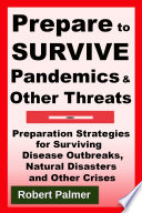 Prepare to Survive Pandemics   Other Threats Book