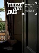 Frieze Art Fair Yearbook 2011 12