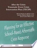 After The Crisis Traumatic Event Crisis Intervention Plan Tecip