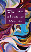 Why I Am a Preacher