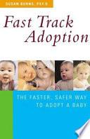 Fast Track Adoption