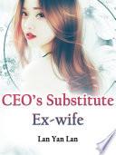 Ceo S Substitute Ex Wife