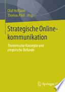 Strategische Onlinekommunikation  : Theoretische Konzepte und empirische Befunde