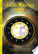 Astro-Weather 2009 Mountain Time Edition