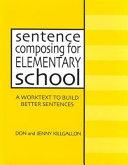 Sentence Composing for Elementary School