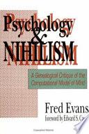 Psychology and Nihilism