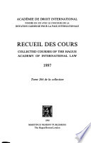 Collected courses of the Hague Academy of International Law  , Band 264