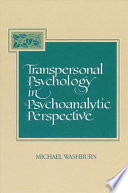 Transpersonal Psychology in Psychoanalytic Perspective Book
