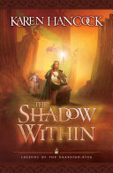 The Shadow Within  Legends of the Guardian King Book  2
