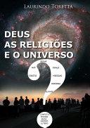 Deus, As Religiões E O Universo Book