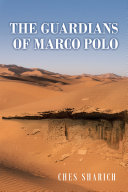 The Guardians of Marco Polo
