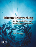 Ethernet Networking For The Small Office And Professional Home Office Book PDF