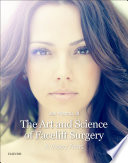 The Art And Science Of Facelift Surgery E Book Book PDF